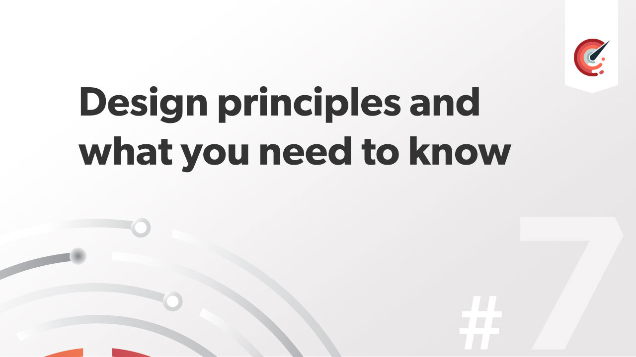 Design principles and what you need to know